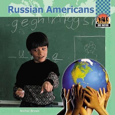 Russian Americans by Bryan Nichol