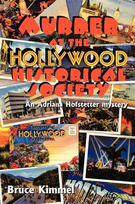 Murder at the Hollywood Historical Society by Bruce Kimmel image