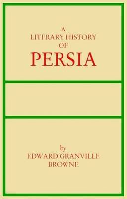 A Literary History of Persia: v. 4 by Edward Granville Browne image