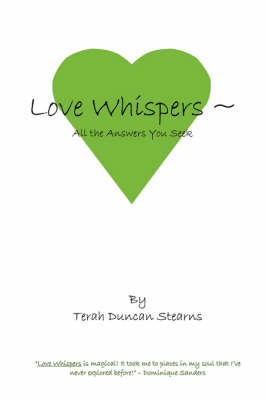 Love Whispers by Terah Duncan Stearns