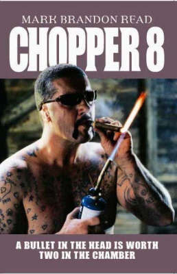 Chopper 8 by Mark Brandon Read