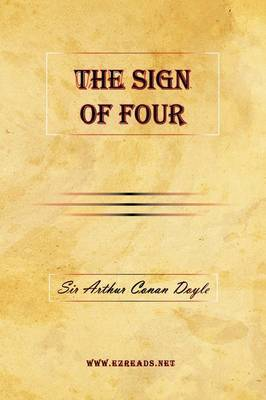 The Sign of Four by A Conan Doyle