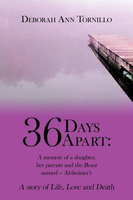 36 Days Apart by Deborah Ann Tornillo