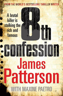 8th Confession (Women's Murder Club) by James Patterson