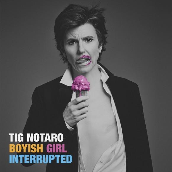 Boyish Girl Interrupted by Tig Notaro