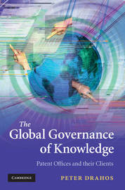 The Global Governance of Knowledge by Peter Drahos image