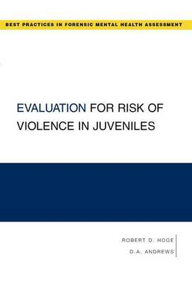 Evaluation for Risk of Violence in Juveniles by Robert D. Hoge image