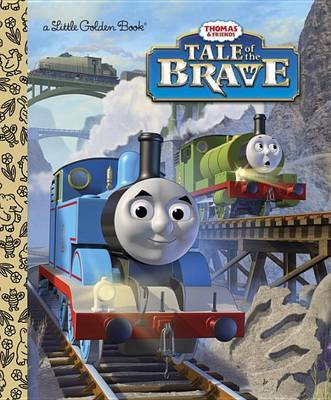 Tale of the Brave (Thomas & Friends) by W. Awdry