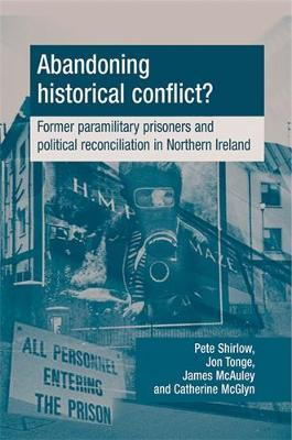Abandoning Historical Conflict? by Peter Shirlow image