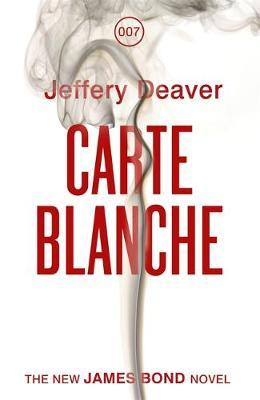 Carte Blanche: The New James Bond Novel by Jeffery Deaver image