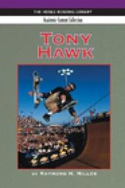 Tony Hawk: Heinle Reading Library, Academic Content Collection by Raymond Miller image