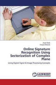 Online Signature Recognition Using Sectorization of Complex Plane by Shah Avani