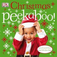 Christmas Peekaboo! Touch & Feel / Lift the Flap by DK image