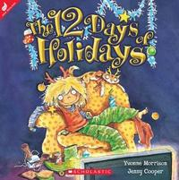 The 12 Days of Holidays by Yvonne Morrison