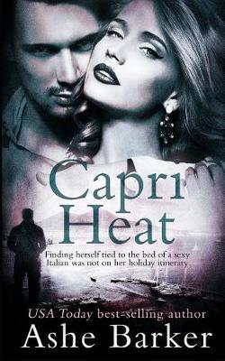 Capri Heat by Ashe Barker