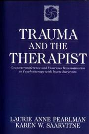Trauma and the Therapist by Laurie Anne Pearlman