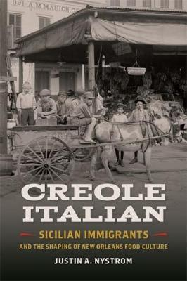 Creole Italian by Justin A. Nystrom