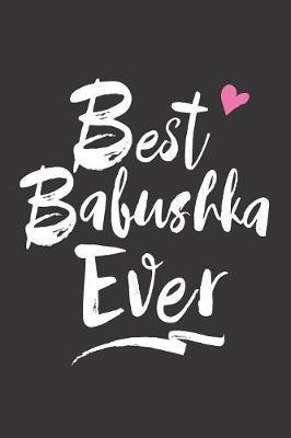 Best Babushka Ever by Timecapsule Memory Journals