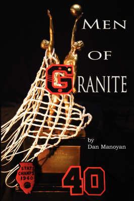 Men of Granite by Dan Manoyan image