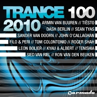 Trance 100 - 2010 by Various Artists