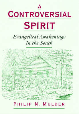 A Controversial Spirit by Philip N. Mulder