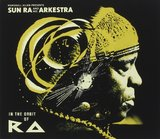 In the Orbit of Ra by Sun Ra And His Arkestra
