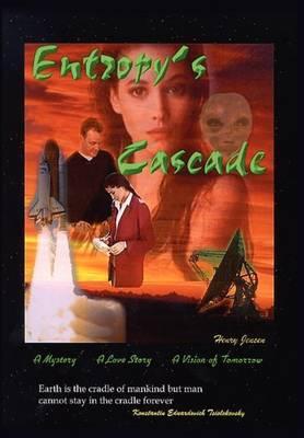 Entropy's Cascade by Henry Jensen