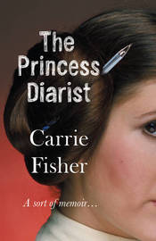 The Princess Diarist by Carrie Fisher image