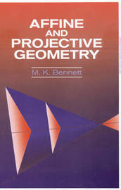 Affine and Projective Geometry by Mary K. Bennett image
