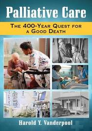 Palliative Care by Harold Y Vanderpool