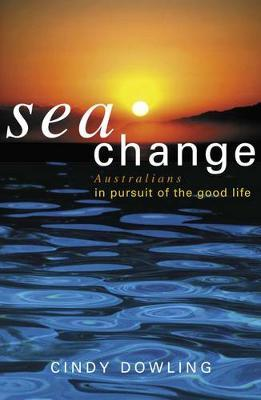 Seachange by Cindy Dowling
