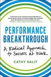 Performance Breakthrough by Cathy Rose Salit
