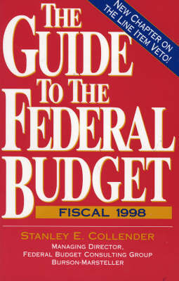 The Guide to the Federal Budget by Stanley E. Collender image