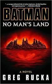 Batman: No Man's Land: a Novel by Greg Rucka image