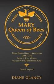 Mary Queen of Bees by Diane Glancy image