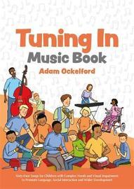 Tuning In Music Book by Adam Ockelford