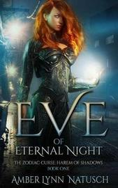 Eve of Eternal Night by Amber Lynn Natusch image