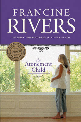 Atonement Child by Francine Rivers image