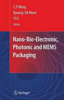 Nano-Bio- Electronic, Photonic and MEMS Packaging image