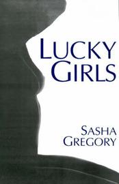 Lucky Girls by Sasha Gregory image