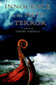 Innocence in the Nets of Terror by Paroni Haroula