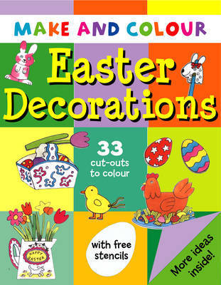 Make and Colour Easter Decorations by Clare Beaton