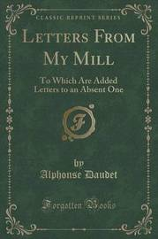 Letters from My Mill by Alphonse Daudet