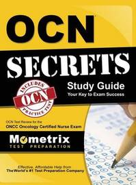 Ocn Secrets Study Guide - Your Key to Exam Success by Mometrix Test Preparation