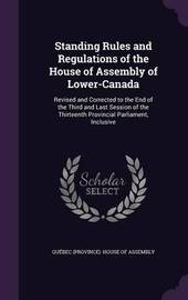 Standing Rules and Regulations of the House of Assembly of Lower-Canada image