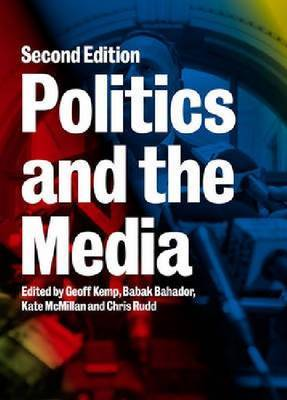 Politics and the Media Second edition