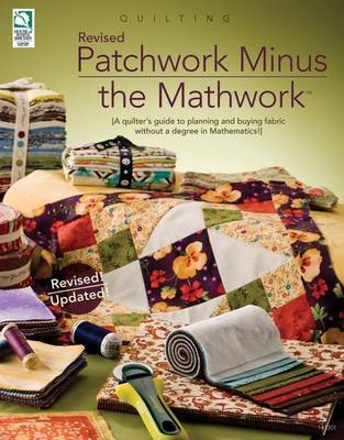 Revised Patchwork Minus the Mathwork by Jeanne Stauffer