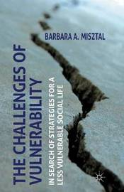 The Challenges of Vulnerability by B. Misztal