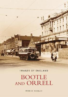 Bootle & Orrell by Peter W. Woolley