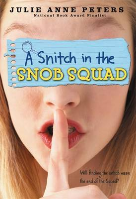 A Snitch in the Snob Squad by Julie Anne Peters image